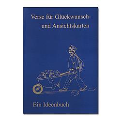 Ideenbuch: Verse für Glückwunsch- und Ansichtskarten