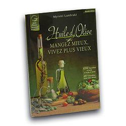 Livre: Huile d'Olive - Mangez mieux, vivez plus vieux