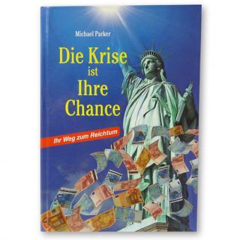 Buch: Ihr Weg zum Reichtum - Die Krise ist Ihre Chance